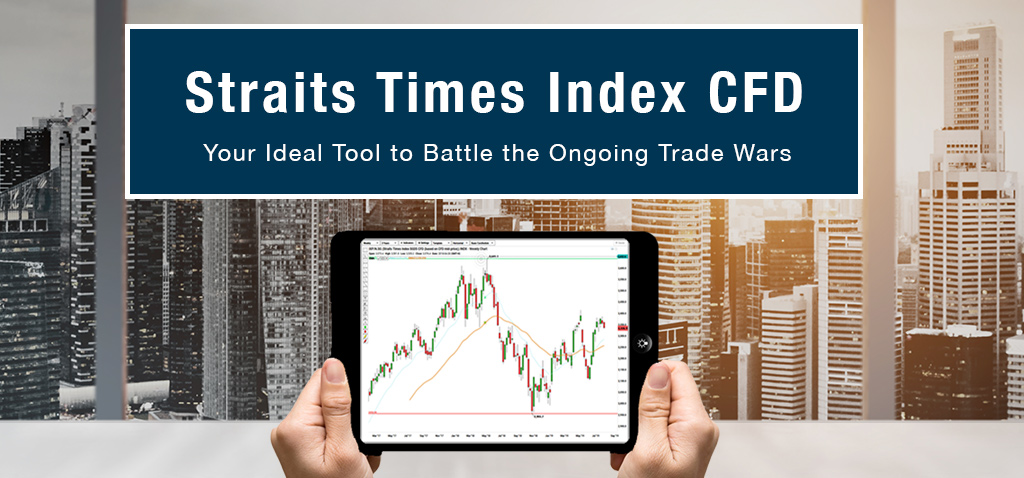 Straits-Times-Index-CFD--Your-Ideal-Tool-to-Battle-the-Ongoing-Trade-Wars-blog-banner-2