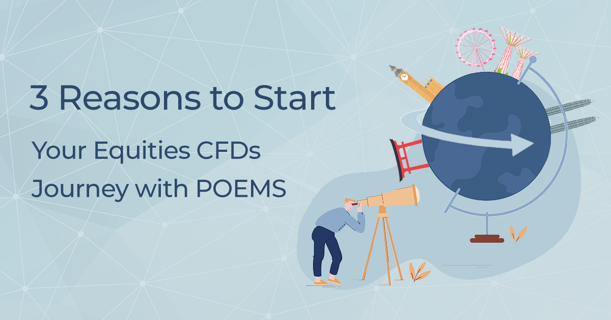 3 reasons to trade equities cfd on poems